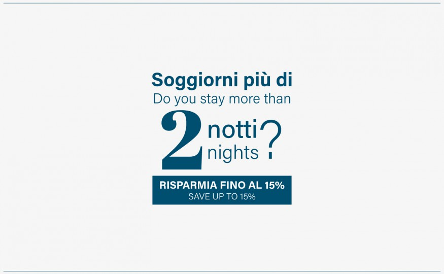 Vai all'offerta Stay more and Save!